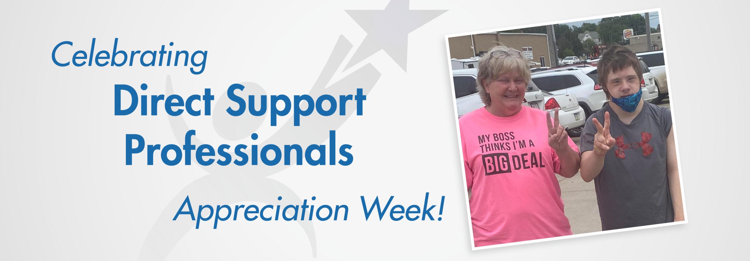 Celebrating Direct Support Professionals Appreciation Week!